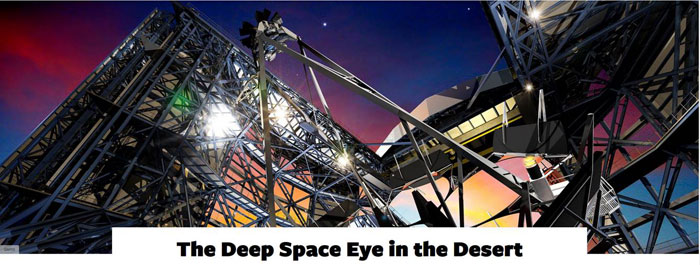 Deep Space Eye in the Desert